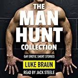 The Man Hunt Collection: Gay Erotic Short Stories