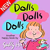 Childrens Books: DOLLS, DOLLS, DOLLS (Adorable, Rhyming Bedtime Story/Picture Book for Beginner Readers About Sharing and Birthdays, Ages 2-8)