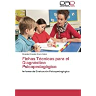Fichas Técnicas para el Diagnóstico Psicopedagógico: Informe de Evaluación Psicopedagógica
