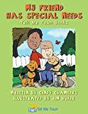 My Friend Has Special Needs: Tell Me Town Books