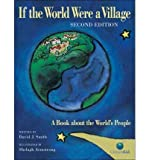 David J. Smith (If the World Were a Village: A Book about the World's People) By Smith, David J. (Author) Hardcover on 01-Feb-2011
