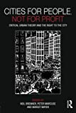 img - for Cities for People, Not for Profit: Critical Urban Theory and the Right to the City book / textbook / text book