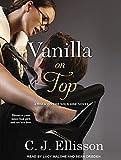 Vanilla On Top (Walk on the Wild Side)