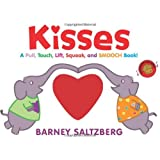 Kisses: A Pull, Touch, Lift, Squeak, and Smooch Book!by Barney Saltzberg