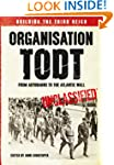 Organisation Todt: From Autobahns to...