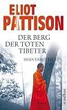 Der Berg der toten Tibeter - Eliot Pattison