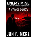 Enemy Mine: A Lawson Vampire Short Story (The Lawson Vampire Series)by Jon F. Merz