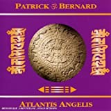 echange, troc Patrick Bernhardt - Atlantis Angelis