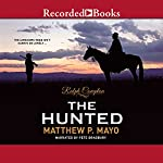 The Hunted | Ralph Compton,Matthew P. Mayo