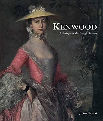Kenwood: Paintings in the Iveagh Bequest