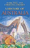 A History of Australia (Palgrave Essential Histories) (0230001645) by Peel, Mark