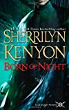 Born of Night (0312942303) by Kenyon, Sherrilyn