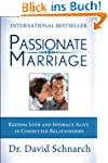 Passionate Marriage: Keeping Love and...