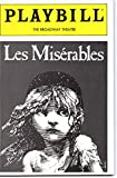 img - for Les Miserables Playbill for the Original Broadway Production, Directed/Adapted by Trevor Nunn & John Caird, Broadway Theatre, January 1988 book / textbook / text book