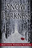 img - for The Snow and The Darkness book / textbook / text book
