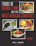 Image of Foods of Sierra Leone and Other West African Countries: A Cookbook