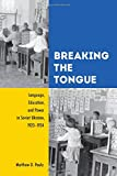 "Matthew Pauly, ""Breaking the Tongue: Language, Education, and Power in Soviet Ukraine, 1923-1934"" (U. of Toronto Press, 2014)"