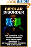 Bipolar disorder: The complete guide...