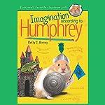 Imagination According to Humphrey | Betty Birney