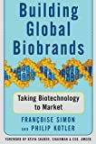 Marketing Biotechnology: Building and Sustaining Global Biobrands (074323863X) by Kotler, Philip