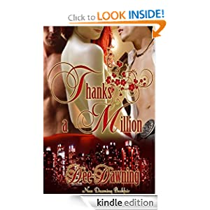 Thanks a Million (menage / bi-sexual / multiple partners) Dee Dawning