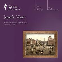 Joyce's Ulysses Lecture Auteur(s) :  The Great Courses Narrateur(s) : Professor James A. W. Heffernan
