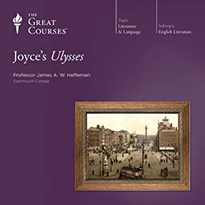 Joyce's Ulysses | [The Great Courses]