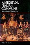img - for The Medieval Italian Commune: Siena under the Nine, 1287-1355 book / textbook / text book