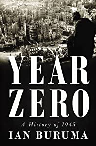 Year Zero: A History of 1945 by