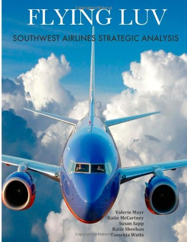 flying-luv-southwest-airlines-strategic-analysis