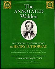 THE ANNOTATED WALDEN. Walden; or, Life in…