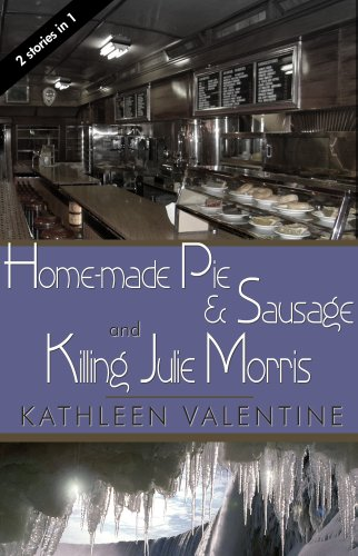 Home-made Pie and Sausage & Killing Julie Morris