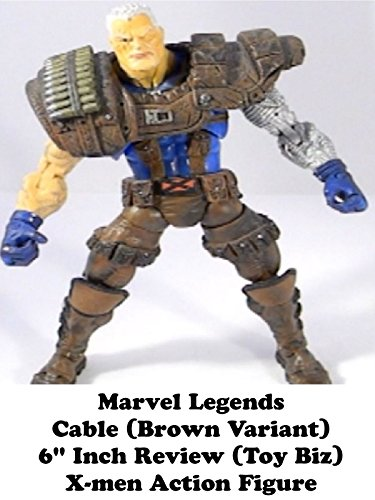 "Marvel Legends CABLE (brown variant) Review 6"" inch (Toy Biz) X-men action figure"