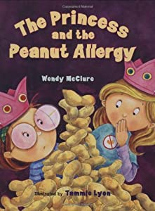 The Princess and the Peanut Allergy from Albert Whitman & Company