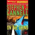 On the Grind: Shane Scully Audiobook by Stephen J. Cannell Narrated by Scott Brick
