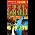On the Grind: Shane Scully (       UNABRIDGED) by Stephen J. Cannell Narrated by Scott Brick