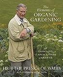 The Elements of Organic Gardening: Highgrove - Clarence House - Birkhall