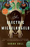 Image of The Electric Michelangelo (P.S.)