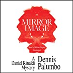 Mirror Image (       UNABRIDGED) by Dennis Palumbo Narrated by William Hughes
