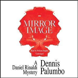 Mirror Image | [Dennis Palumbo]