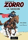 Les aventures de Zorro - La rançon