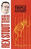 Image of Triple Jeopardy (A Nero Wolfe Mystery Book 20)