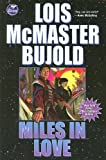 Miles in Love (Vorkosigan Adventure)
