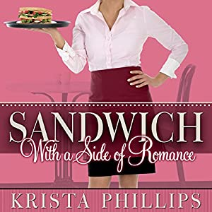 Sandwich, with a Side of Romance Audiobook