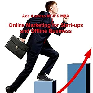 Online Marketing for Start-Ups and Offline Business Audiobook