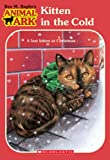 Kitten in the Cold (Animal Ark #13) (0439096987) by Ben M. Baglio