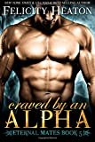 Craved by an Alpha: Eternal Mates Romance Series
