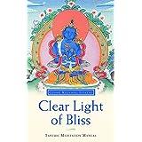 Clear Light of Bliss: Tantric Meditation Manualby Kelsang Gyatso Geshe