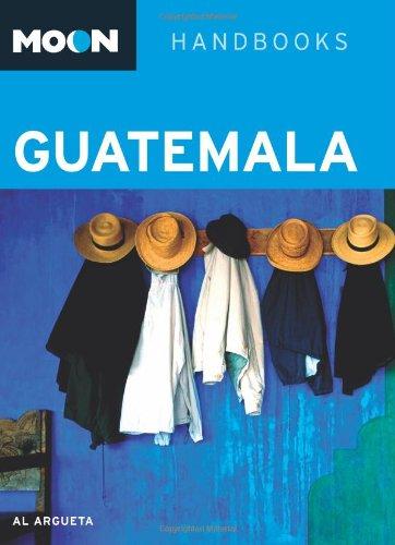 Moon Handbook Guatemala