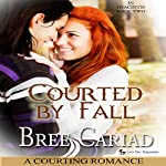 Courted by Fall: A Courting Romance: In Hyacinth, Book 2 | Bree Cariad